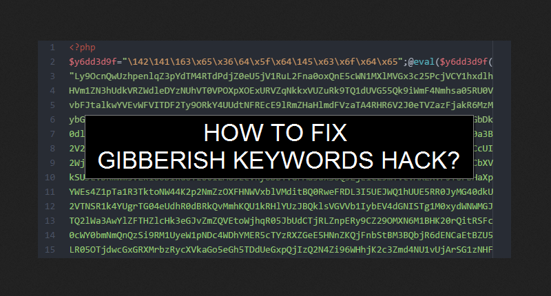 How To Identify & Fix Gibberish Keywords Hack?