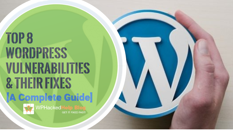 Common WordPress Security Vulnerabilities 2019 & Their Fixes