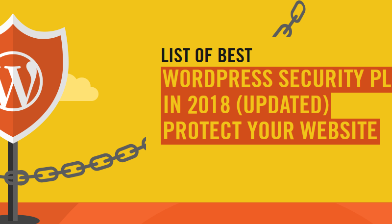 Best WordPress Security Plugins To Protect Website in 2019
