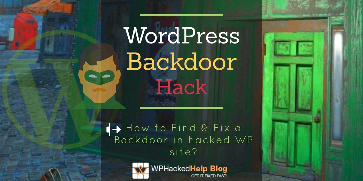 Find & Fix Backdoor in Hacked WordPress Site