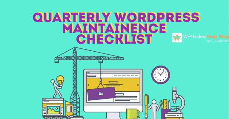 Quarterly WordPress Maintenance Checklist