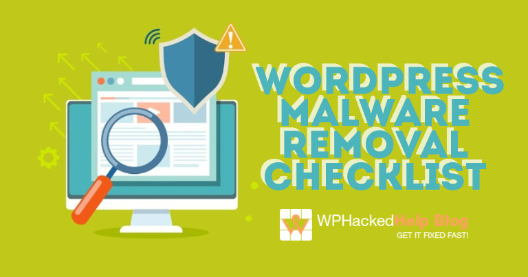 WordPress Malware Removal Checklist – 2018 Security Guide