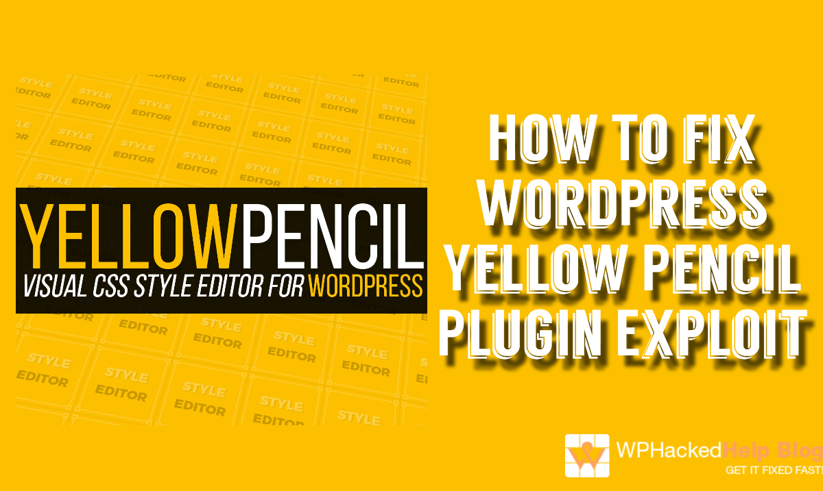 Zero-day Vulnerability in WordPress Yellow Pencil Plugin