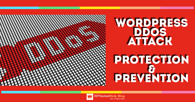 WordPress DDoS Attack – Tips To Protect & Secure Your Website