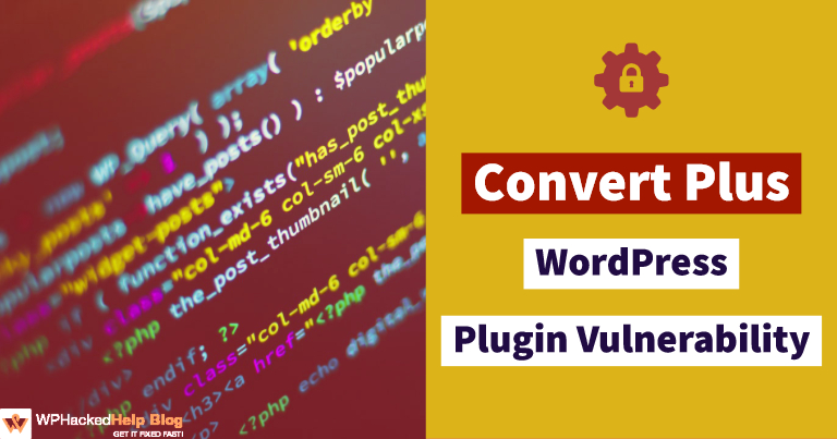 Convert Plus WordPress Plugin Vulnerability Exploit [FIXED]