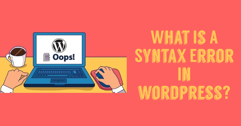 Fixing the Syntax Error unexpected in wordpress website