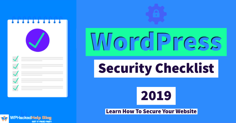 WordPress Security Checklist 2019 – A Step by Step Guide